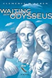 img - for Waiting for Odysseus book / textbook / text book