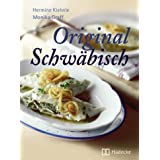 "Original Schw�bisch: The Best of Swabian Foodvon ""Hermine Kiehnle"""