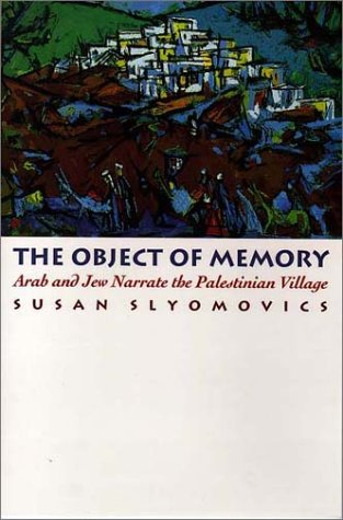 The Object Of Memory: Arab And Jew Narrate The Palestinian Village front-998279