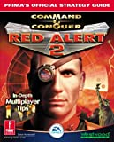 Command and Conquer: Red Alert 2 (Prima's Official Strategy Guide) Steve Honeywell
