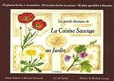 echange, troc Annie-Jeanne Bertrand, Bernard Bertrand - Les grands classiques de la cuisine sauvage : Tome 1, Au jardin