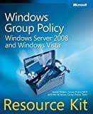 img - for Windows Group Policy Resource Kit: Windows Server 2008 and Windows Vista [With CDROM]   [WINDOWS GROUP POLICY RESOURCE] [Paperback] book / textbook / text book