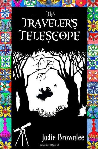 The Traveler'S Telescope