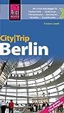 Reise Know-How CityTrip Berlin: mit großem City-Faltplan: Reiseführer mit Faltplan