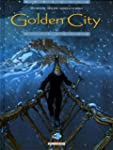 GOLDEN CITY T06 : JESSICA