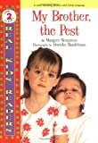 img - for My Brother, The Pest (Real Kids Readers. Level 2) (Real Kid Readers: Level 1) book / textbook / text book