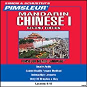 Chinese (Mandarin) I, Second Edition: Lessons 6 to 10: Learn to Speak and Understand Chinese | [Pimsleur]