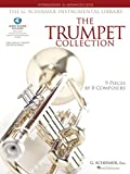 img - for The Trumpet Collection: Intermediate to Advanced Level G. Schirmer Instrumental Library with Online Audio (The G. Schirmer Instrumental Library) book / textbook / text book