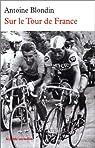 Sur le Tour de France par Blondin