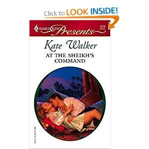 At The Sheikh's Command (Harlequin Presents) Kate Walker