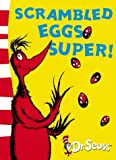 Dr. Seuss Scrambled Eggs Super! (Dr Seuss Yellow Back Book)