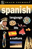 Teach Yourself Spanish Language, Life, & Culture