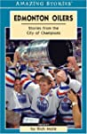 Edmonton Oilers: Stories from the Cit...