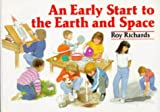 An early start to the earth and space /