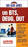 echange, troc Katell Plouzennec, Véronique Curely, Grégory Lannes, Collectif - Que faire après un BTS/DEUG/DUT