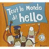 Tout le monde dit hello : Livre bilingue anglais-français