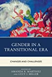img - for Gender in a Transitional Era: Changes and Challenges book / textbook / text book