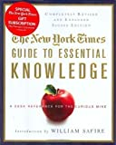 img - for THE NEW YORK TIMES GUIDE TO ESSENTIAL KNOWLEDGE 2nd ED.: A Desk Reference for the Curious Mind 2nd (second) Edition by Staff of NY Times published by St. Martins Press (2008) book / textbook / text book