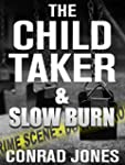 The Child Taker & Slow Burn (Special...