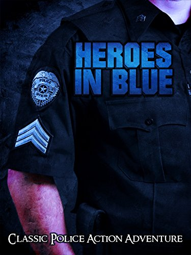Heroes in Blue: Classic Police Action Adventure