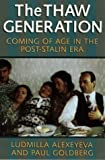 The Thaw Generation: Coming of Age in the Post-Stalin Era (Pitt Russian East European)