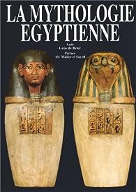 La Mythologie Egyptienne Aude Gros De Beler Babelio