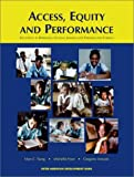 img - for Access, Equity and Performance: Education in Barbados, Guyana, Jamaica and Trinidad and Tobago book / textbook / text book