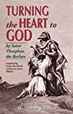 img - for Turning the Heart to God by St.Theophan The Recluse (1-Jan-2001) Paperback book / textbook / text book