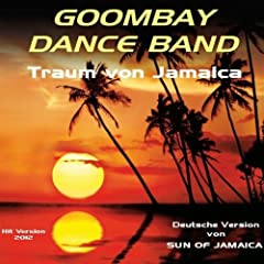 Traum von Jamaica (Sun Of Jamaica) [Hit Version]