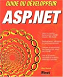 ASP.NET. Guide du d�veloppeur