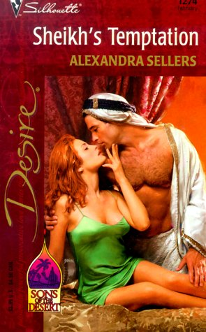 Sheikh'S Temptation (Sons Of The Desert) (Desire, 1274), SELLERS