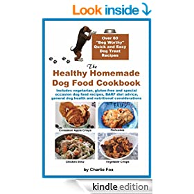 The Healthy Homemade Dog Food Cookbook