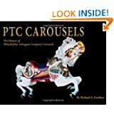 PTC Carousels: The History of Philadelphia Toboggan Company Carousels