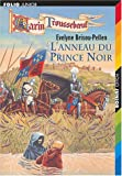 img - for Les Aventures de Garin Trousseboeuf, tome 9 : L'Anneau du prince noir book / textbook / text book