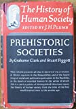 img - for Prehistoric Societies (The History of Human Society, Volume 1) book / textbook / text book