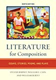 img - for Literature for Composition: Essays, Stories, Poems, and Plays (9th Edition) book / textbook / text book