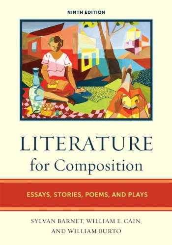Literature for Composition: Essays, Stories, Poems, and...