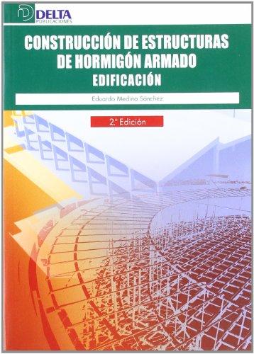 CONSTRUCCION DE ESTRUCTURAS DE HORMIGON ARMADO EN EDIFICACION