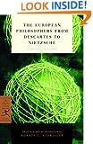 The European Philosophers from Descartes to Nietzsche (Modern Library Classics)