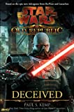 Deceived (Star Wars: The Old Republic, Vol. 2) (0345511387) by Kemp, Paul S.