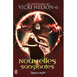 Vicki Nelson - Tome 6 : Nouvelles sanglantes de Tanya Huff 51P0cQ-l6oL._SL500_AA300_