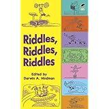 Riddles, Riddles, Riddles (Dover Children's Activity Books)by Darwin A. Hindman