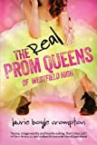 img - for The Real Prom Queens of Westfield High book / textbook / text book