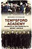 img - for Tempsford Academy: Churchill and Roosevelt's Secret Airfield book / textbook / text book