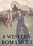 8 Western Romances - Novels: Megapack