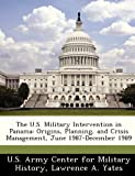 Book cover for The U.S. Military Intervention in Panama: Origins, Planning, and Crisis Management, June 1987-December 1989