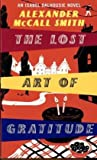 Alexander McCall Smith The Lost Art Of Gratitude
