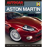 Autocar Collection: Aston Martin (Since 1994): The Best Words, Photos and Data from the World's Oldest Car Magazine...