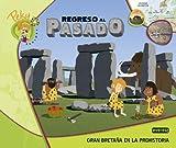 Peky Explora 4. Regreso Al Pasado. Gran Bretaña En La Prehistoria
