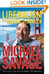 Liberalism is a Mental Disorder: Sava...